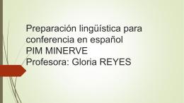 Preparación lingüística para conferencia en español PIM