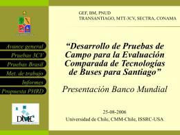 Presentación estado de avance a agosto 2006 Pruebas de Campo