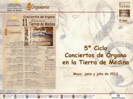 Presentación V Ciclo Conciertos de Organo en la Tierra de Medina