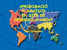 aproximació als països en vies de desenvolupament