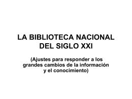 La Biblioteca Nacional del Siglo XXI