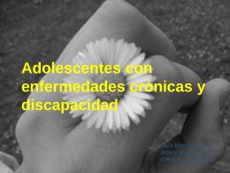 Adolescentes con enfermedades crónicas y discapacidad
