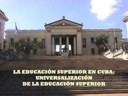 La Educación Superior en Cuba
