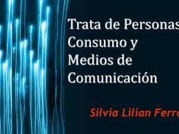 Trata de Personas, Consumo y Medios de Comunicación