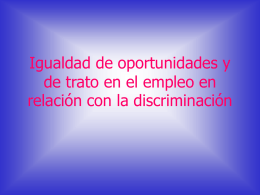 Igualdad de oportunidades y de trato en el empleo