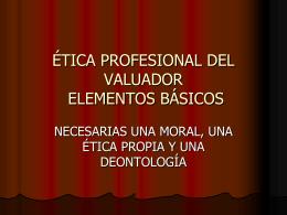 ELEMENTOS BÁSICOS DE LA ÉTICA PROFESIONAL