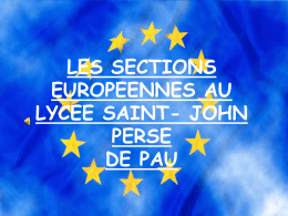 LES SECTIONS EUROPEENNES AU LYCEE SAINT JOHN PERSE