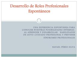 Desarrollo de Roles Profesionales Espontáneos