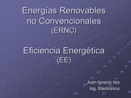Energías Renovables no Convencionales (ERNC) Eficiencia