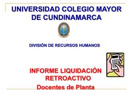 liquidación retroactivo - Universidad Colegio Mayor de Cundinamarca
