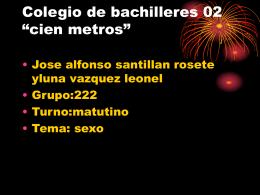 Colegio de bachilleres 02 presenta - jose-alfonso-santillan