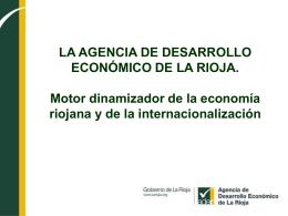 Agencia de Desarrollo Económico de La Rioja. Motor dinamizador
