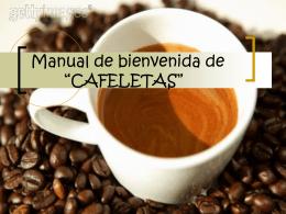 """Manual de bienvenida de """"CAFELETAS"""""""