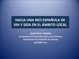 HACIA UNA RED ESPAÑOLA DE VIH Y SIDA EN EL ÁMBITO LOCAL
