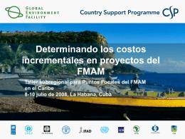 Determinando los costos incrementales en proyectos del FMAM