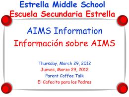 Que es AIMS? - Estrella Middle School