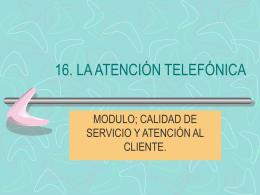 PRÁCTICAS LA ATENCIÓN TELEFÓNICA