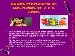 COMPORTAMIENTO DE LOS NIÑOS DE 2 A 5 AÑOS