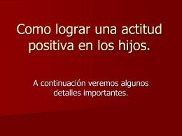 actitud positiva en los hijos - ministeriolaesperanzaesjesus.com