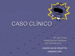 CASO CLÍNICO - EXTRANET - Hospital Universitario Cruces
