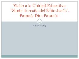 "Visita a la Unidad Educativa ""Santa Teresita del Niño Jesús"
