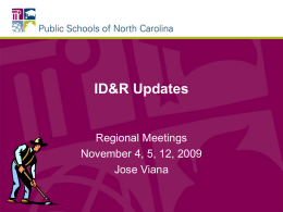 ID&R Due Dates - Public Schools of North Carolina