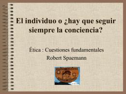El individuo o ¿hay que seguir siempre la conciencia?