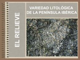 variedad litológica y edafológica de la península