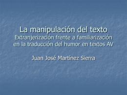 La manipulación del texto. Extranjerización frente a familiarización