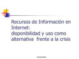 Recursos de Información en Internet: disponibilidad y uso como