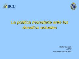 La política monetaria frente a los desafíos de los