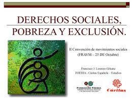 Defensa de los derechos sociales frente a la extensión de la