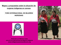 La necesidad de visibilizar a las mujeres indígenas: Mapeo