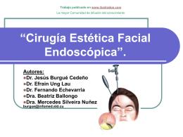 """""""Cirugía Estética Facial Endoscopica""""."""