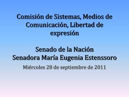Comisión de Sistemas, Medios de Comunicación, Libertad de