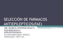 Selección de Fármacos Antiepilépticos