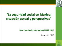 La seguridad social en México: situación actual y perspectivas
