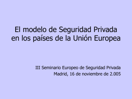 El modelo de Seguridad Privada en los países de la Unión