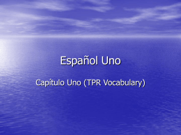 Español Uno Vocab Power Point - Reeths
