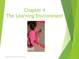 Chapter 4 The Learning Environment