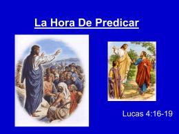 18-La Hora De Predicar - Iglesia de Cristo Mahanaim