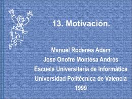 13. Motivación. - Universidad Politécnica de Valencia