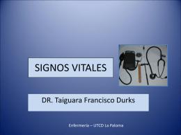 Signos Vitales - Dr. Taiguara F. Durks