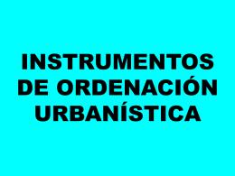 Instrumentos de ordenación urbanística.