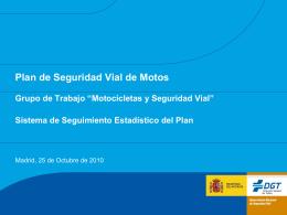 """Plan de Seguridad Vial de Motos **Grupo de Trabajo """"Motocicletas"""