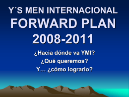 FORWARD PLAN 2008-2011 - Y`s Men Internacional