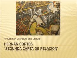 "Hernán cortes, ""segunda carta de relacion"""