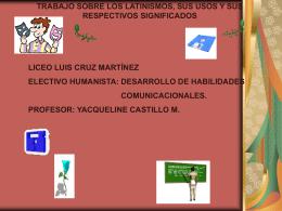 latinismo_2009 - Liceo Luis Cruz Martínez