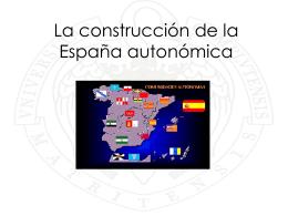 La construcción de la España autonómica