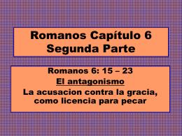 Romanos Capítulo 6 Segunda Parte